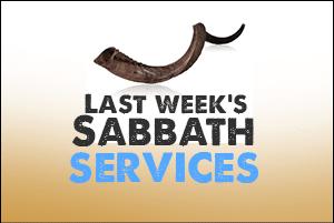 last-weeks-sabbath-service
