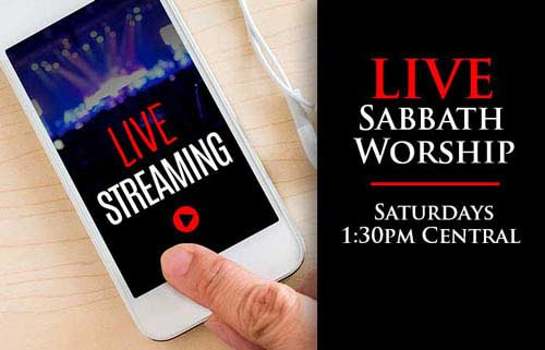 Online streaming Church Sabbath Services