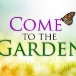 Come to the Garden women's Bible blog