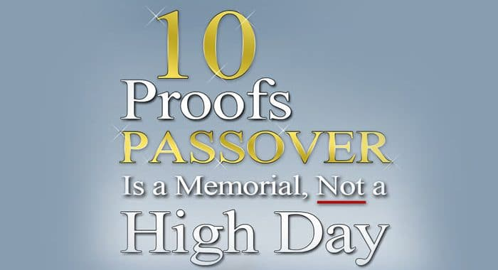 passover high day; is passover a high day; passover is a memorial not a high day; is passover a feast day