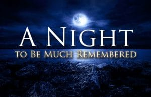 A Night to Be Much Remembered
