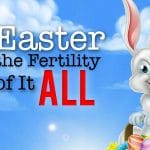 What the Bible says about Easter