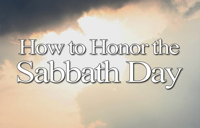 How to Honor the Sabbath Day - Yahweh's Restoration Ministry