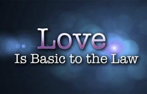 Love legalism and the torah or law