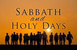 feasts sabbaths, holy days, shabbat, moed,