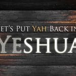 Yahshua or Yeshua the name of Jesus