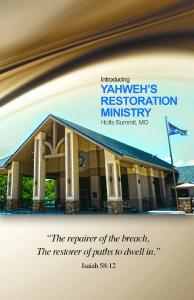 Yahwehs restoration ministry