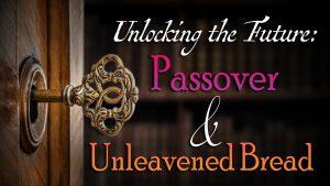 Passover Unleavened bread