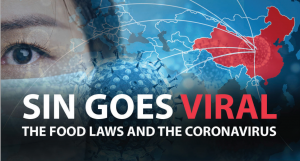 Sin Goes Viral - The Food Laws and the Coronavirus